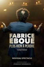 Fabrice Eboue - Plus rien à perdre