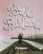 B comme Brel et Barbara