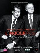 Yves Saint Laurent, Pierre Bergé : l'amour fou