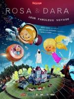 Rosa & Dara : leur fabuleux voyage - Affiche