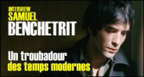 INTERVIEW DE SAMUEL BENCHETRIT