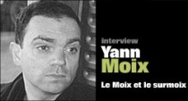 INTERVIEW DE YANN MOIX