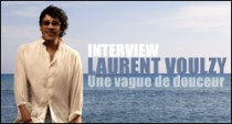 INTERVIEW DE LAURENT VOULZY