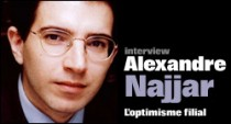INTERVIEW DE ALEXANDRE NAJJAR