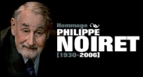 HOMMAGE A PHILIPPE NOIRET (1930-2006)