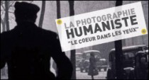 LA PHOTOGRAPHIE HUMANISTE 1945-1968