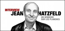 INTERVIEW DE JEAN HATZFELD
