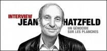INTERVIEW DE JEAN HATZFELD