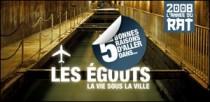 5 BONNES RAISONS D'ALLER DANS LES EGOUTS