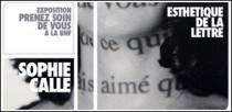 EXPOSITION SOPHIE CALLE 'PRENEZ SOIN DE VOUS' A LA BNF