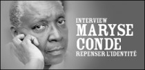 INTERVIEW DE MARYSE CONDE
