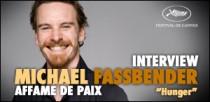 INTERVIEW DE MICHAEL FASSBENDER