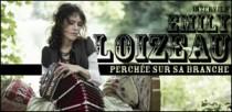 INTERVIEW D'EMILY LOIZEAU