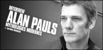 INTERVIEW D'ALAN PAULS