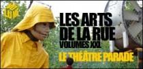 LES ARTS DE LA RUE : VOLUMES XXL