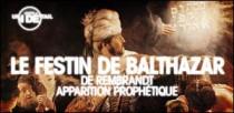 JUSTE UN DETAIL : LE FESTIN DE BALTHAZAR DE REMBRANDT