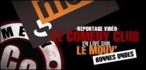 LE COMEDY CLUB EN LIVE SUR LE MOUV'