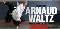 INTERVIEW D'ARNAUD WALTZ