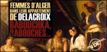 JUSTE UN DETAIL : FEMMES D'ALGER DANS LEUR APPARTEMENT DE DELACROIX