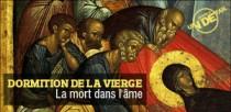 JUSTE UN DETAIL : DORMITION DE LA VIERGE