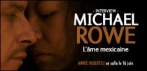 INTERVIEW DE MICHAEL ROWE