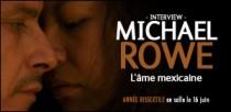 INTERVIEW DE MICHAEL ROWE