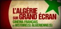L'ALGÉRIE SUR GRAND ÉCRAN