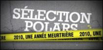 2010, UNE ANNÉE MEURTRIÈRE