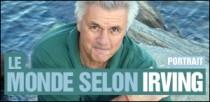 LE MONDE SELON IRVING