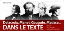 DELACROIX, MANET, GAUGUIN, MATISSE... DANS LE TEXTE