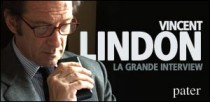 Vincent Lindon : la grande interview