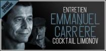 ENTRETIEN EMMANUEL CARRERE