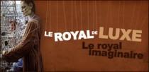 LE ROYAL DE LUXE