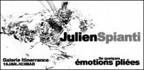 EXPOSITION JULIEN SPIANTI - GALERIE ITINERRANCE