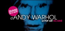 HOMMAGE A ANDY WARHOL