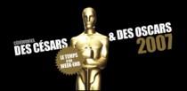 CEREMONIES DES CESARS ET DES OSCARS 2007