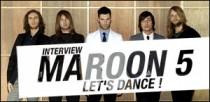 INTERVIEW DE MAROON 5