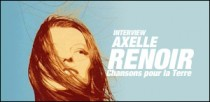 INTERVIEW D'AXELLE RENOIR