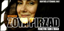 INTERVIEW DE ZOYA PIRZAD