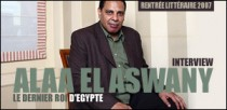 INTERVIEW DE ALAA EL ASWANY