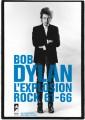 Bob Dylan, l'explosion rock
