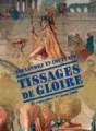 Alexandre et Louis XIV : Tissages de gloire