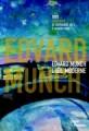 Edvard Munch, l'oeil moderne 1900 - 1944