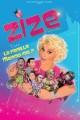 Zize - La Famille Mamma Mia