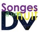 Songes d'une nuit DV