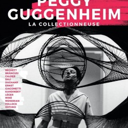 Peggy Guggenheim, la collectionneuse - Affiche