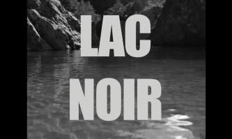 Lac noir - bande annonce