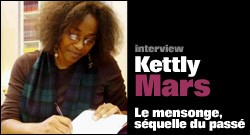 INTERVIEW DE KETTLY MARS