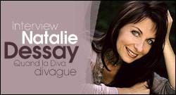 dessay interview Mise en scène par jacques vincey dans und, une pièce d'howard barker inédite en france, natalie dessay réalise son rêve de toujours .