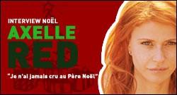 INTERVIEW NOEL D'AXELLE RED